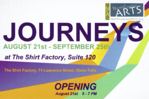 Journeys @ NCA Gallery at the Shirt Factory | Glens Falls | New York | United States